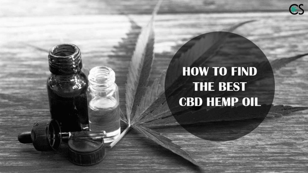 How To Find The Best CBD Hemp Oil
